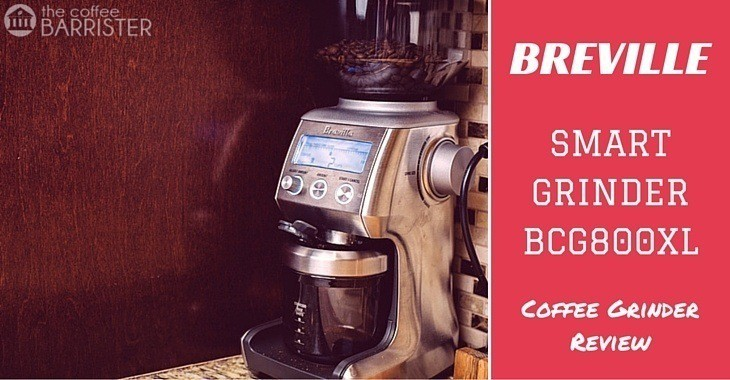 A Review of Breville's Smartest Grinder – BCG800XL