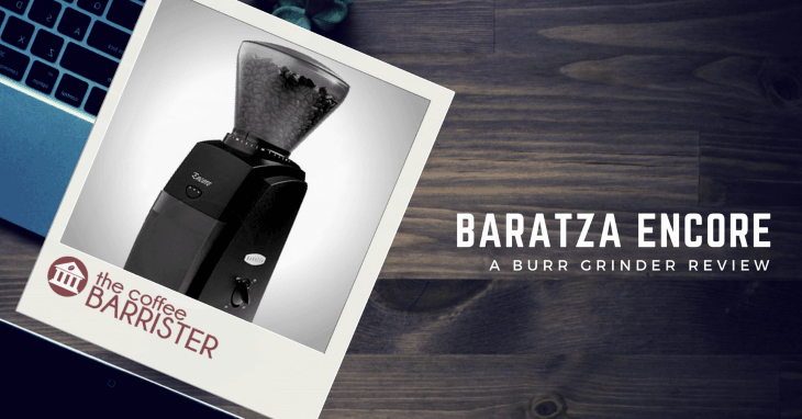 Baratza Encore Conical Burr Coffee Grinder [REVIEW]