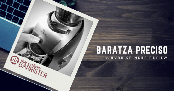 Baratza Preciso Review Feature Image