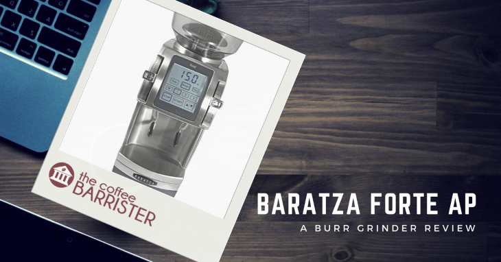 Baratza Forte AP All Purpose Coffee Grinder [REVIEW]