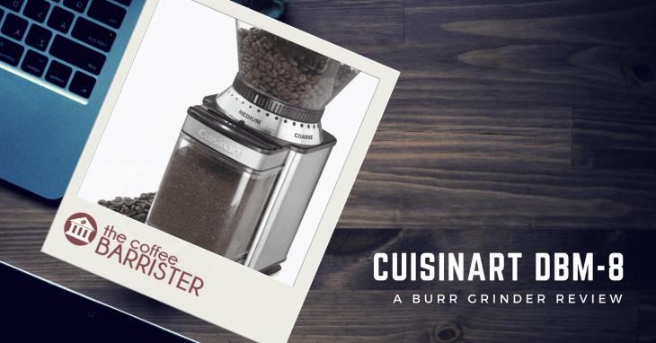 Cuisinart DBM-8 Supreme Grind Automatic Burr Mill [REVIEW]