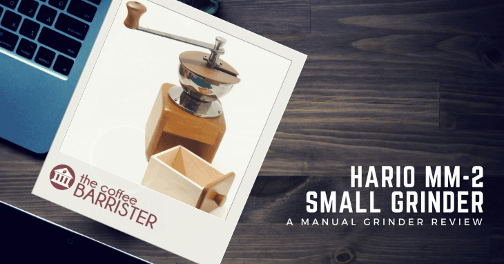 Hario MM-2 Small Coffee Grinder [REVIEW]