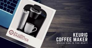 TCB - Best Keurig Coffee Maker