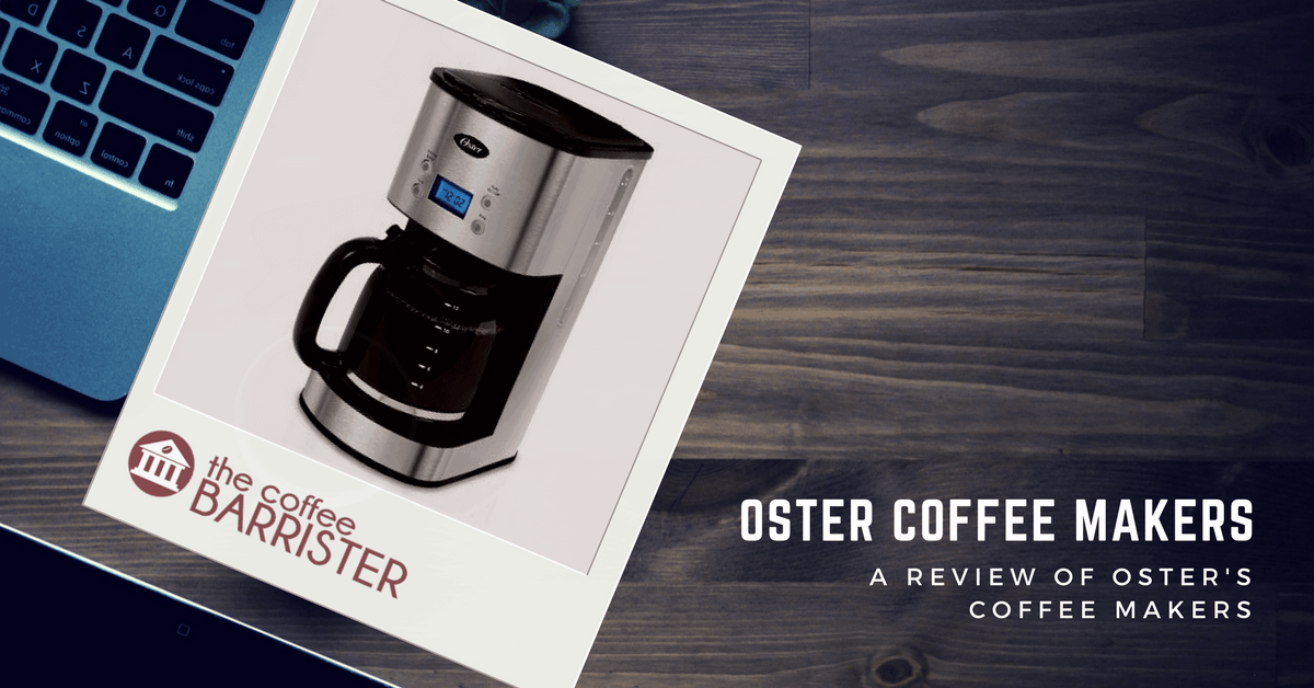 Oster Coffee Maker Review