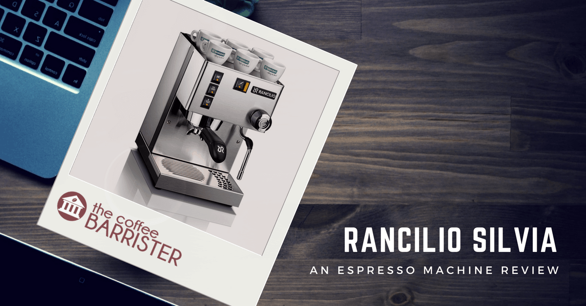The Rancilio Silvia Coffee Machine Review